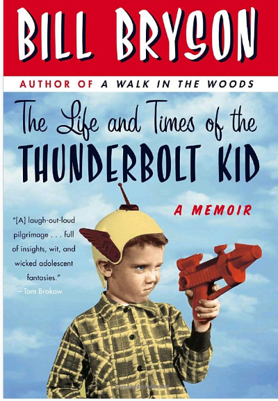 Screenshot_2020-02-22 The Life and Times of the Thunderbolt Kid A Memoir Bill Bryson 9780767919371 Amazon com Books.png